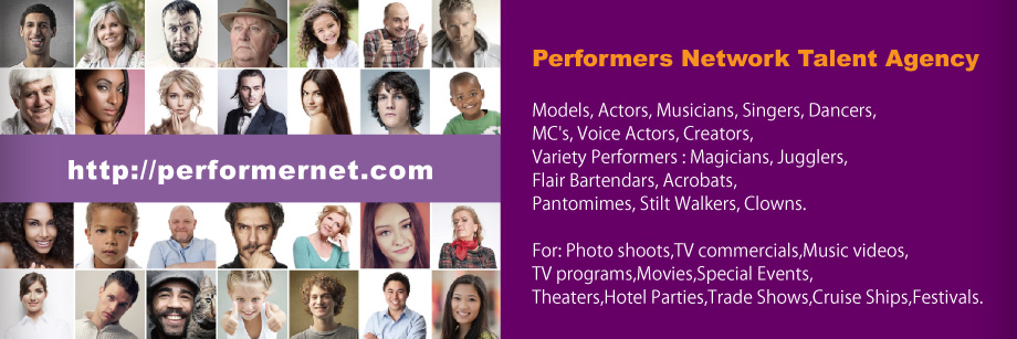 The Performers Network is looking for Talent !